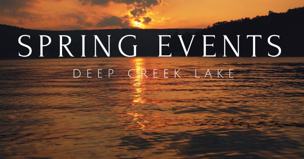 deep creek lake spring events