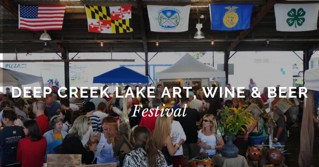 Deep Creek Lake Art, Wine & Beer Festival
